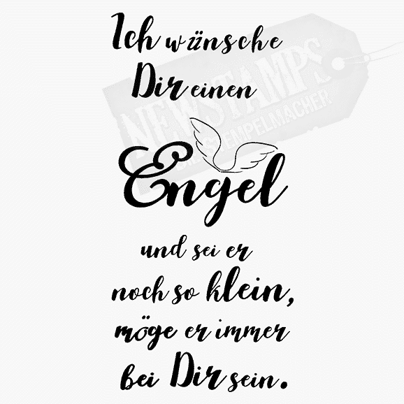 Spruchstempel Ich wünsche Dir einen Engel und sei er noch so klein, möge er immer bei Dir sein.