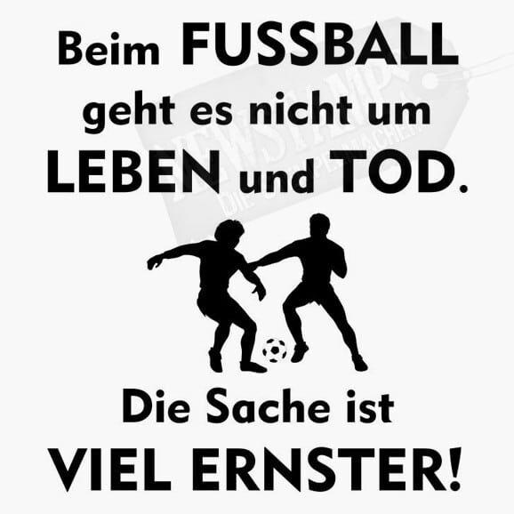 Spruchstempel Beim Fussball geht es nicht um Leben und Tod.Die Sache ist viel ernster! zwei Fussballer spielen mit dem Ball