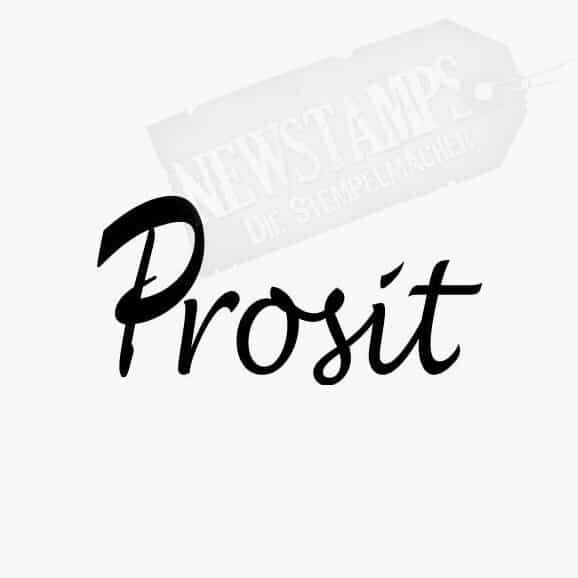 Spruchstempel Prosit